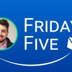 Friday Five with Luke